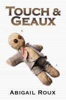 Abigail Roux - Touch & Geaux