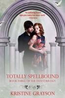 Kristine Grayson - Totally Spellbound