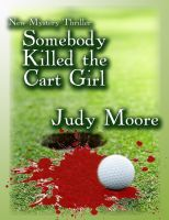 Judy Moore - Somebody Killed the Cart Girl