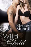 Shelley Munro - Wild Child
