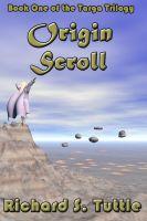 Richard S. Tuttle - Origin Scroll (Targa Trilogy #1)