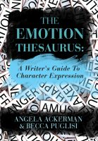 Cover for 'The Emotion Thesaurus: A Writer's Guide to Character Expression'