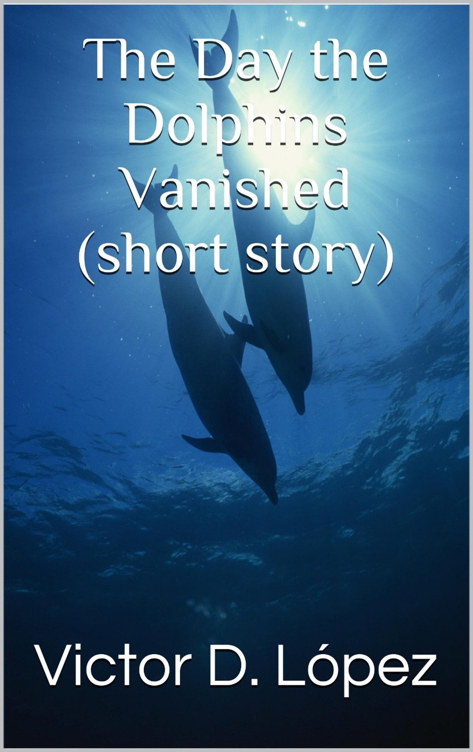 """#freebooks – My last short story giveaway for 2017: """"The day the Dolphins Vanished"""" free with coupon code EW95R directly at this link — expires 12/24/2017"""
