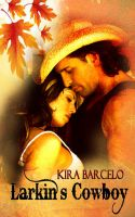 Kira Barcelo - Larkin's Cowboy