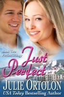 Julie Ortolon - Just Perfect