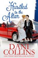 Dani Collins - Hustled To The Altar