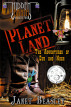 Hidden Earth Series Volume 2 Planet Land The Adventures of Cub and Nash by Janet Beasley