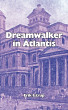 Dreamwalker in Atlantis by Erik Istrup