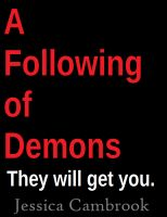 Cover for 'A Following Of Demons'