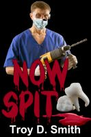 Cover for 'Now Spit'