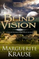 Marguerite Krause - Blind Vision