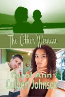 Carol Ann Culbert Johnson - The Other Woman (Short Story)