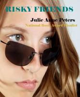 Julie Anne Peters - Risky Friends