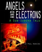 Cover for 'Angels and Electrons: A Sub-Suburb Tale'