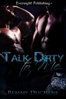 Remmy Duchene - Talk Dirty to Me