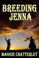 Maggie Chatterley - Breeding Jenna