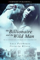 Lucy Felthouse & Victoria Blisse - The Billionaire and the Wild Man