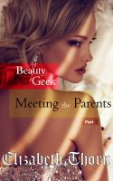 Elizabeth Thorn - Beauty and the Geek Part 2 - Meeting the Parents