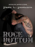 Jade C. Jamison - Rock Bottom