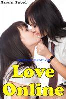 Sapna Patel - Love Online (Lesbian Erotica)