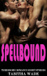 Spellbound by Tabitha Wade