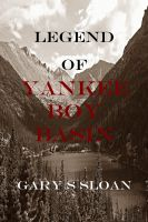 Cover for 'Legend of Yankee Boy Basin'