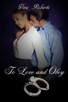 Vera Roberts - To Love and Obey