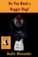 Andie Alexander - Do You Need a Doggie Bag?