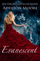 Addison Moore - Evanescent (The Countenance Trilogy 2)