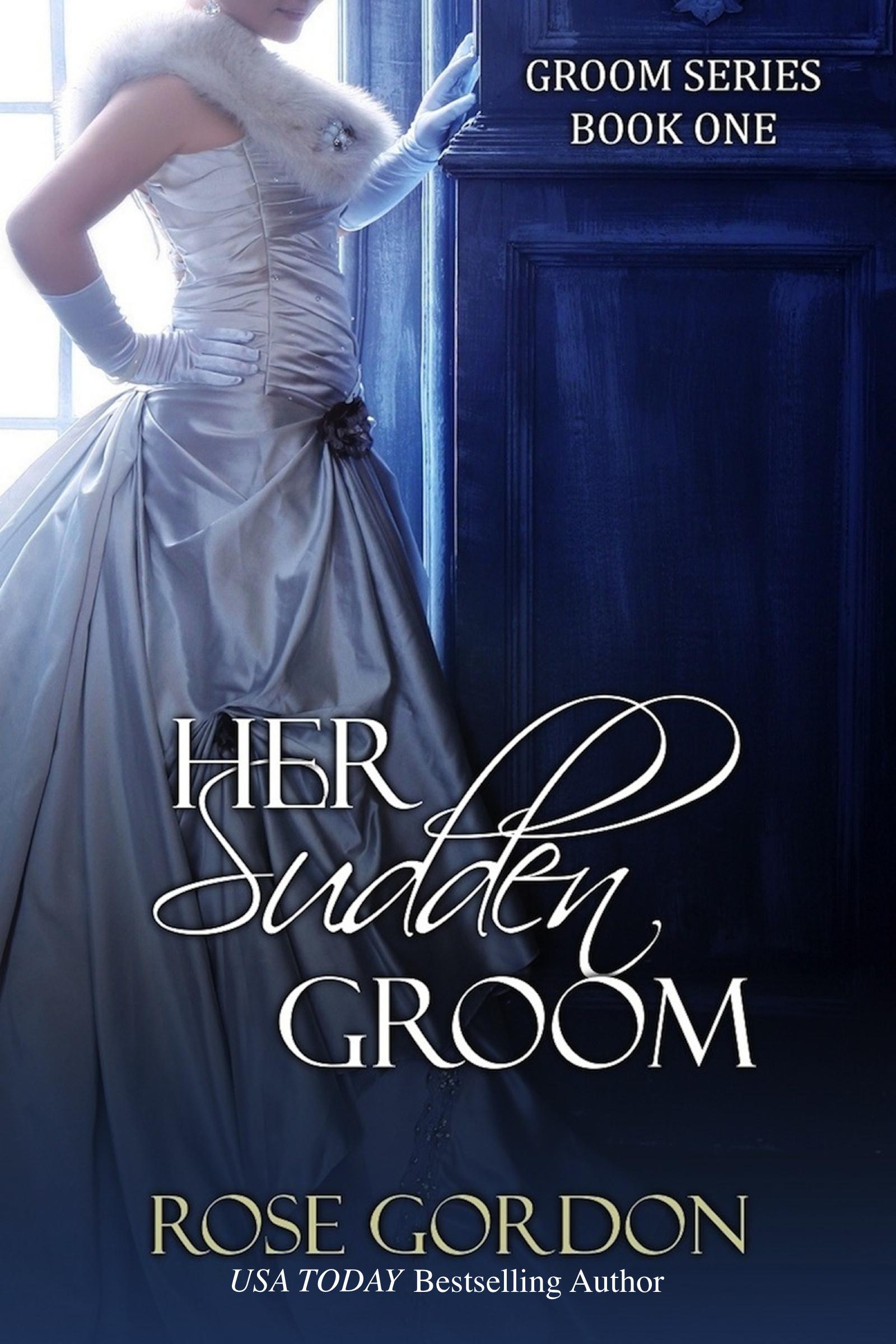 Her Sudden Groom (Historical Regency Romance) (sst-xx)