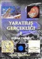 Cover for 'Yaratılış Gerçekliği-I Evrim Teorisi'