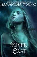Samantha Young - River Cast (The Tale of Lunarmorte #2)