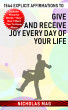1544 Explicit Affirmations to Give and Receive Joy Every Day of Your Life by Nicholas Mag