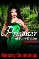 Nancey Cummings - Prisoner of Pan's Desire: Part Two