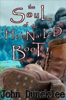 Cover for 'The Soul of the HobNailed Boot'