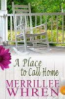 Merrillee Whren - A Place to Call Home
