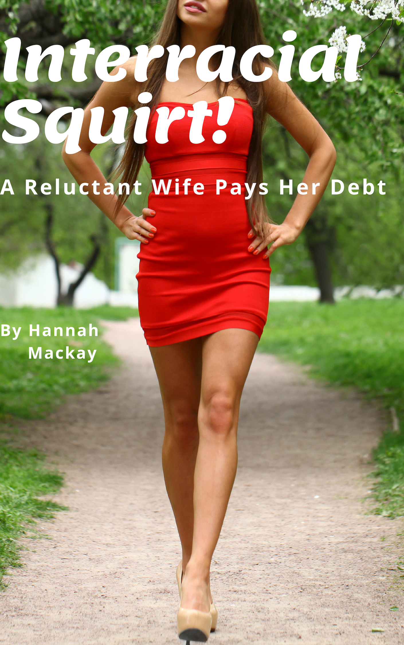 Smashwords - Interracial Squirt! A Reluctant Wife Pays Her