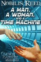 Nobilis Reed - A Man, a Woman, and a Time Machine