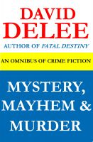 David DeLee - Mystery, Mayhem & Murder