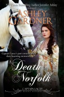 Ashley Gardner - A Death in Norfolk (Captain Lacey Regency Mysteries #7)