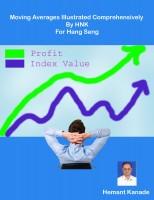 Hemant Kanade - Moving Averages Illustrated Comprehensively By HNK for Hang Seng