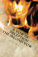 A Vow of Deception: The Second Vow