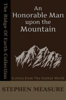 Stephen Measure - An Honorable Man upon the Mountain (Short Story)