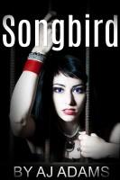 AJ Adams - Songbird