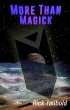 More Than Magick by Rick Taubold