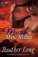 Heather Long - Micah & Mrs Miller