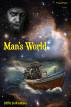 Man's World by Sha'Ra On WindWalker