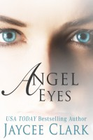 Jaycee Clark - Angel Eyes