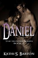 Kathi S Barton - Daniel (The Hunter Series#4)