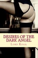 Lord Koga - Desires of the Dark-Angel
